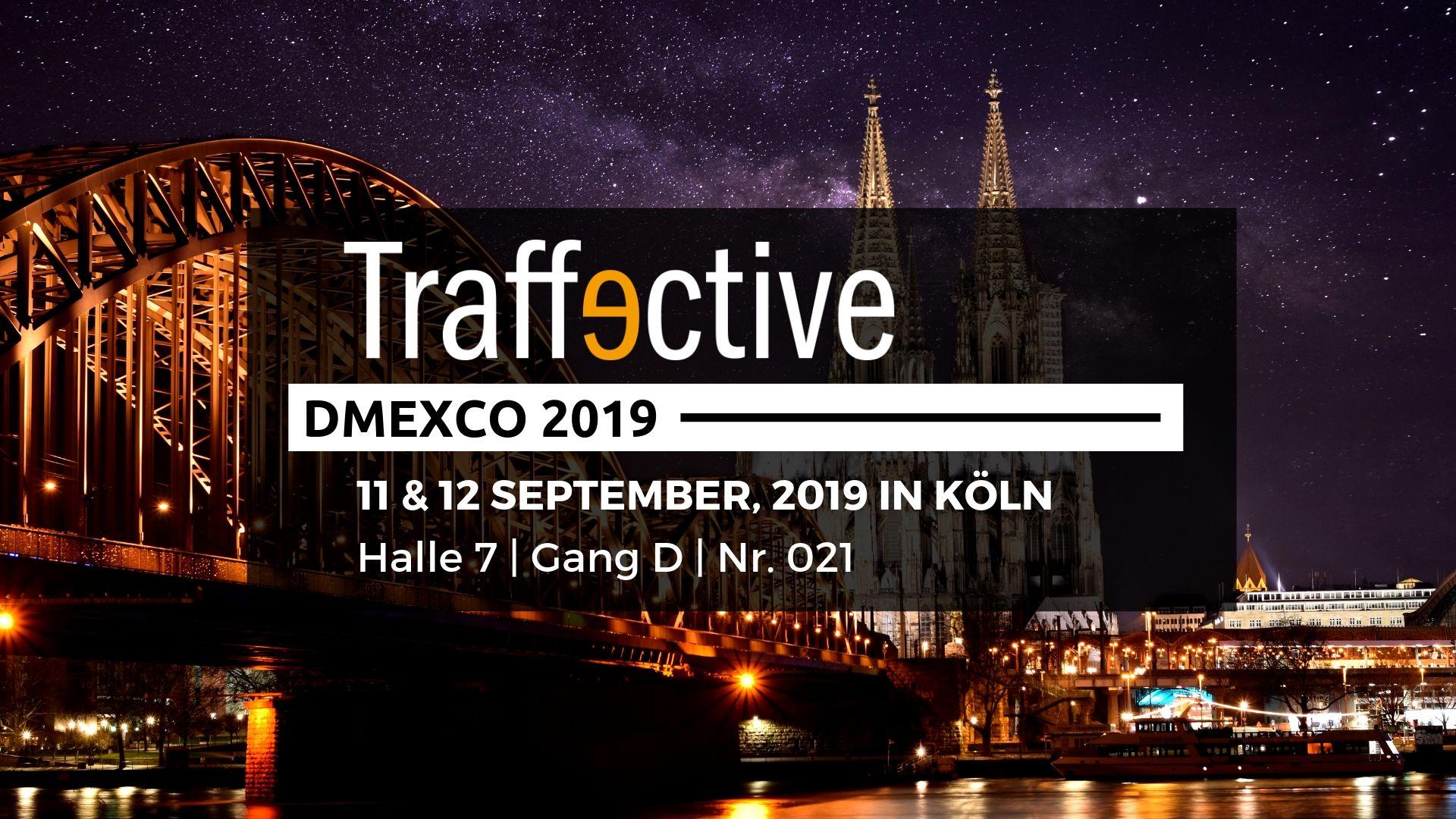 DMEXCO 2019: Mit Traffective digitale Vermarktung fit für die Zukunft machen