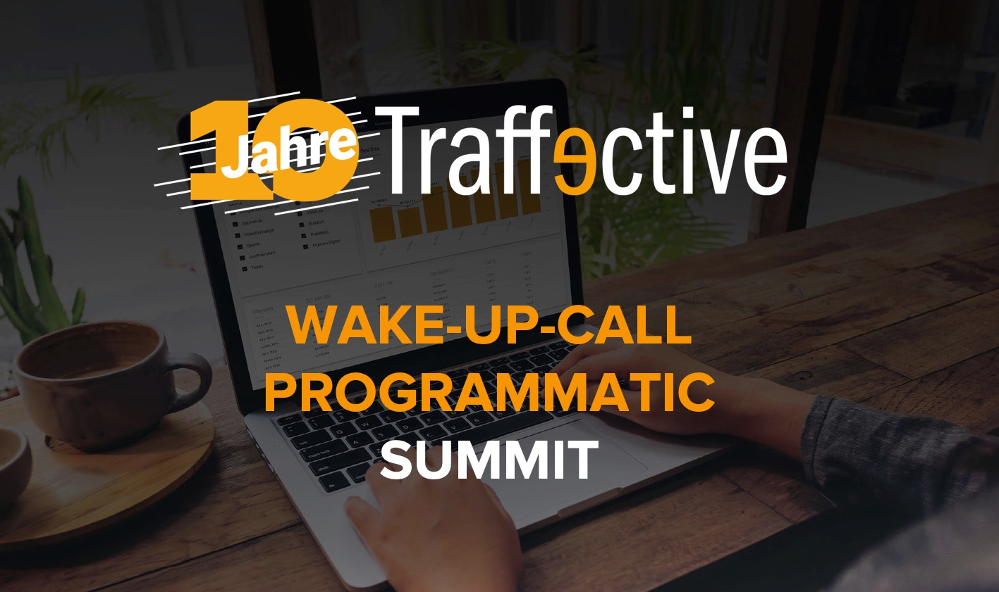 10 Jahre Traffective - Der Wake-Up-Call Programmatic 2019 in Bildern